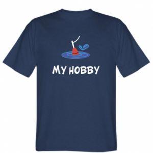 T-shirt My hobby