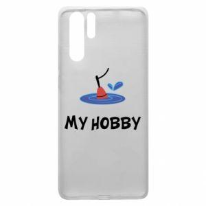 Etui na Huawei P30 Pro My hobby