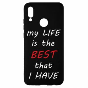Etui na Huawei P Smart 2019 My life is the best that I have