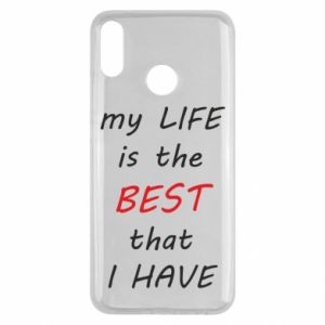 Etui na Huawei Y9 2019 My life is the best that I have