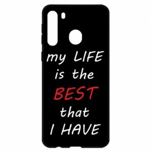 Etui na Samsung A21 My life is the best that I have