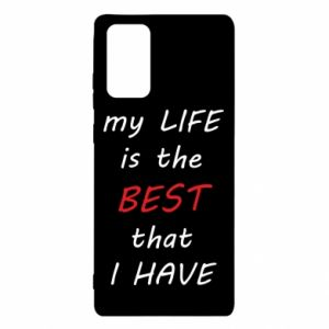 Etui na Samsung Note 20 My life is the best that I have