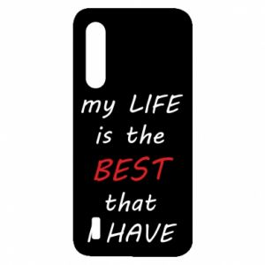 Etui na Xiaomi Mi9 Lite My life is the best that I have