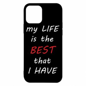Etui na iPhone 12/12 Pro My life is the best that I have
