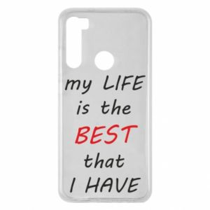 Etui na Xiaomi Redmi Note 8 My life is the best that I have