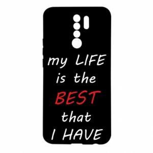 Etui na Xiaomi Redmi 9 My life is the best that I have