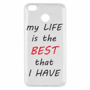 Etui na Xiaomi Redmi 4X My life is the best that I have