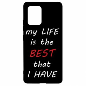 Etui na Samsung S10 Lite My life is the best that I have
