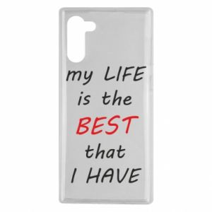 Etui na Samsung Note 10 My life is the best that I have