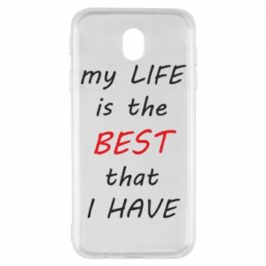 Etui na Samsung J7 2017 My life is the best that I have