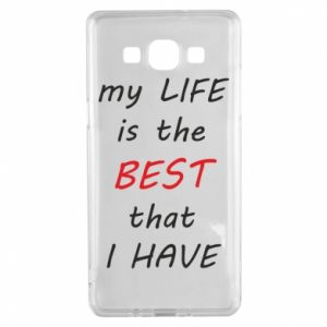 Etui na Samsung A5 2015 My life is the best that I have
