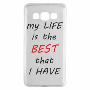 Etui na Samsung A3 2015 My life is the best that I have