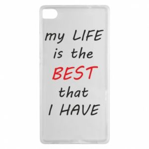 Etui na Huawei P8 My life is the best that I have
