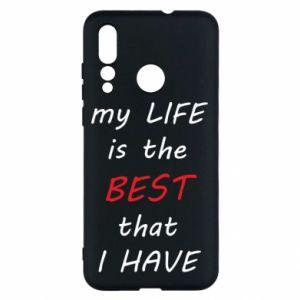 Etui na Huawei Nova 4 My life is the best that I have