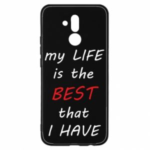 Etui na Huawei Mate 20 Lite My life is the best that I have