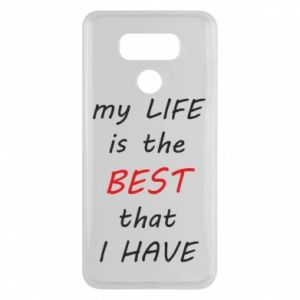 Etui na LG G6 My life is the best that I have