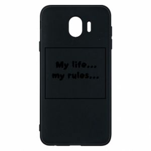Samsung J4 Case My life... my rules...