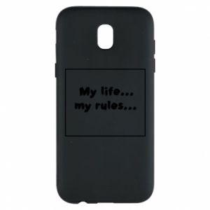 Samsung J5 2017 Case My life... my rules...