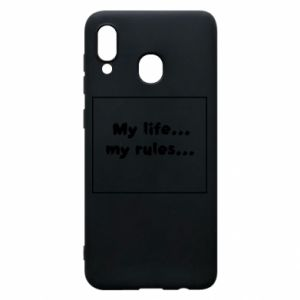 Samsung A30 Case My life... my rules...