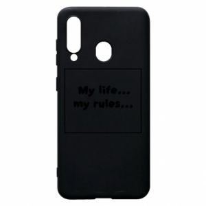 Samsung A60 Case My life... my rules...