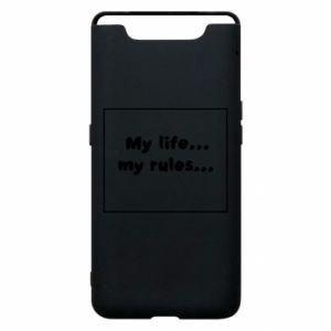 Samsung A80 Case My life... my rules...