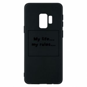 Samsung S9 Case My life... my rules...
