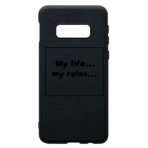 Samsung S10e Case My life... my rules...