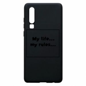 Huawei P30 Case My life... my rules...