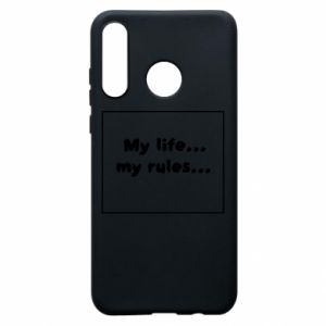 Huawei P30 Lite Case My life... my rules...
