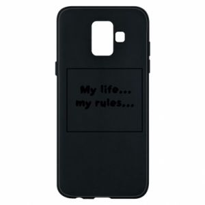 Samsung A6 2018 Case My life... my rules...