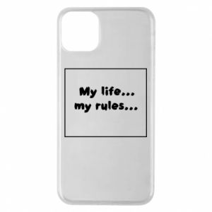 Etui na iPhone 11 Pro Max My life... my rules...