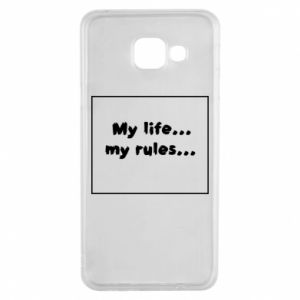 Samsung A3 2016 Case My life... my rules...