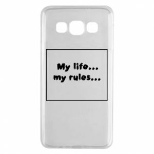 Samsung A3 2015 Case My life... my rules...
