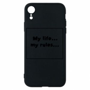 Etui na iPhone XR My life... my rules...