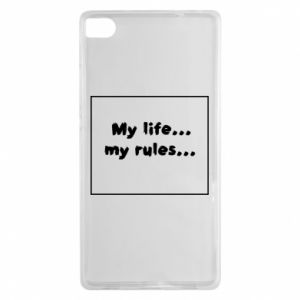 Huawei P8 Case My life... my rules...