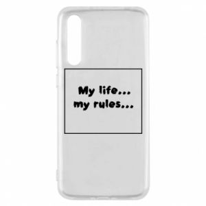 Huawei P20 Pro Case My life... my rules...