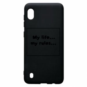 Samsung A10 Case My life... my rules...