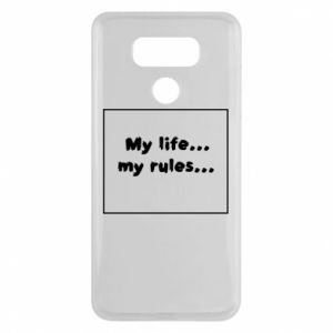 LG G6 Case My life... my rules...