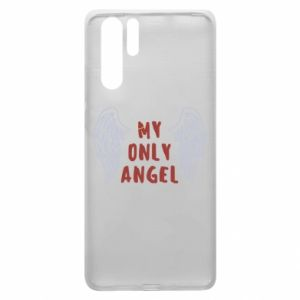 Huawei P30 Pro Case My only angel