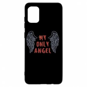 Samsung A31 Case My only angel