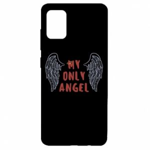 Samsung A51 Case My only angel