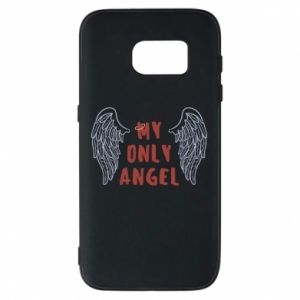 Samsung S7 Case My only angel