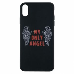 iPhone Xs Max Case My only angel