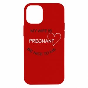 iPhone 12 Mini Case My wife is pregnant