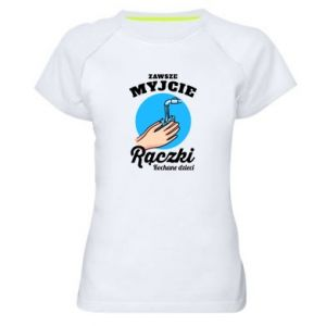 Women's sports t-shirt Wash their hands