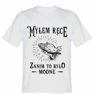 Koszulka Mylem rece zanim to bylo modne