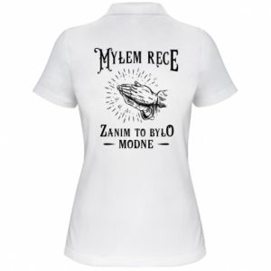 Damska koszulka polo Mylem rece zanim to bylo modne