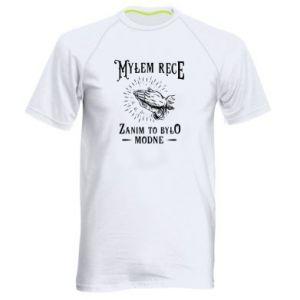Męska koszulka sportowa Mylem rece zanim to bylo modne