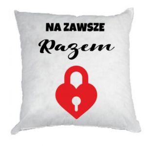Poduszka Na zawsze razem, dla Niej