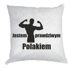 "Pillow Print with an inscription ""I am a real Pole"""